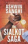 Sialkot Saga by Ashwin Sanghi