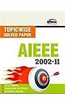 AIEEE Topic-wise Solved Papers (2002-11)