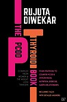 Pcod Thyroid Book : Four Strategies Counter Pcod Hypothyroid Nutrition Exercise Sleep And Relation- by Rujuta Diwekar