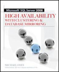 Microsoft? ? SQL Server? ? ? 2008 High Availability With Clustering & Database Mirroring (Paperback) price in India.