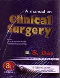 Manual On Clinical Surgery by Somen Das price in India.