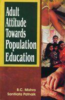 Adult Attitude Towards Population Education (Hardbound) price in India.