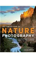 The Complete Guide to Nature Photography: Professional Techniques for Capturing Digital Images of Nature and Wildlife (Paperback) price in India.