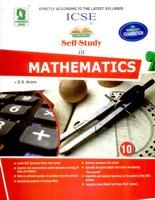 Mathematics Class 10 Self Study March 2017 : Icse by Gs Arora,Prabhat Mishra,Manjit Singh price in India.