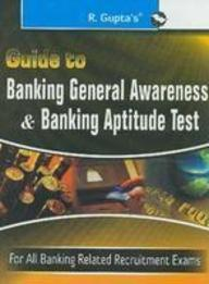 Guide to Banking General Awareness & Banking Aptitude Test (Paperback) price in India.